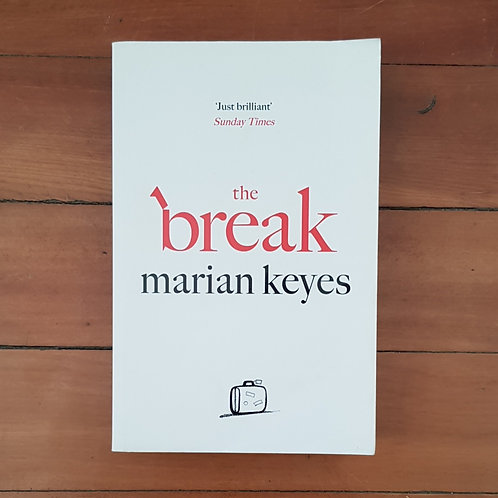 The Break by Marian Keyes (soft cover, very good condition)