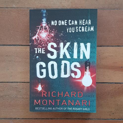 The Skin Gods by Richard Montanari (soft cover, v.good condition)