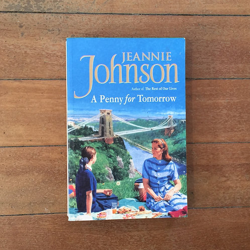 A Penny for Tomorrow by Jeannie Johnson (soft cover, good condition)