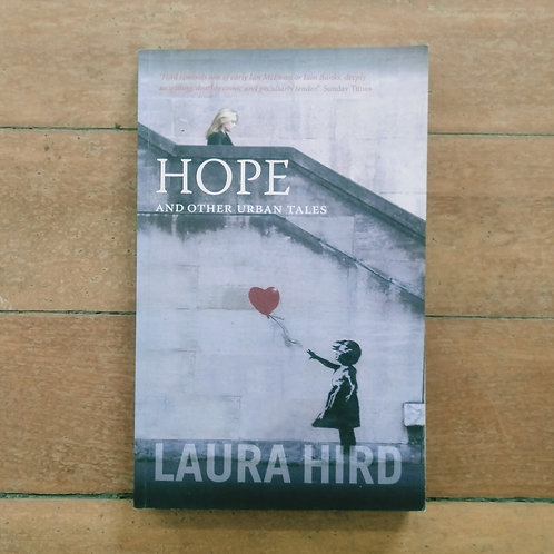 Hope and Other Urban Tales by Laura Hird (soft cover, good condition)