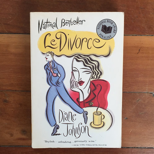 Le Divorce by Diane Johnson (soft cover, good condition)