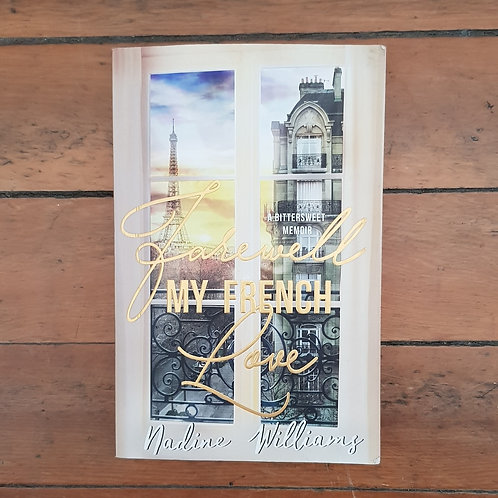 Farewell My French Love by Nadine Williams (soft cover, good condition)