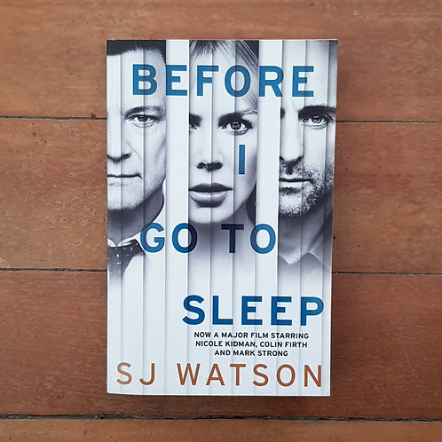 Before I Go to Sleep by S.J. Watson (soft cover, good condition)