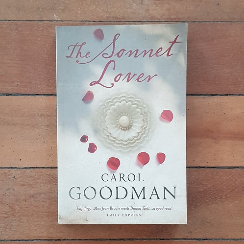 The Sonnet Lover by Carol Goodman (soft cover, good condition)