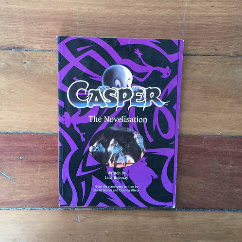 Casper the Novelisation by Lisa Rojonay (soft cover, fair condition)