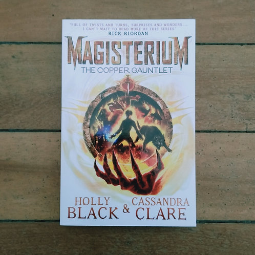 The Copper Gauntlet (Magisterium #2) by Holly Black & Cassandra Claire