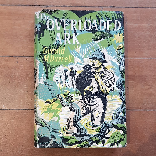 The Overloaded Ark by Gerald M. Durrell (hard cover, fair condition)
