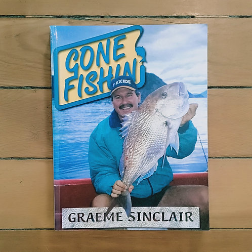 Gone Fishing by Graeme Sinclair (soft cover, good cond)