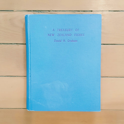 A Treasury of New Zealand Fishes by David H Graham