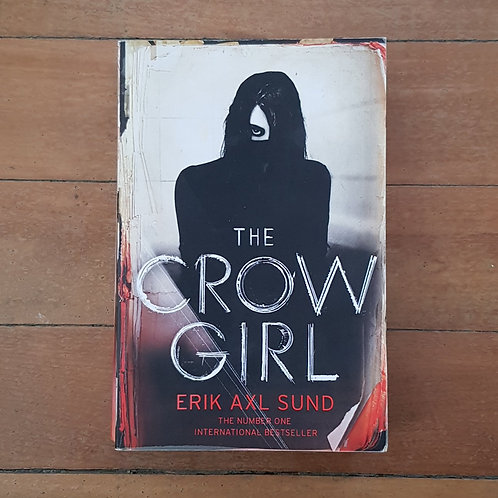 The Crow Girl by Erik Axl Sund (soft cover, good condition)