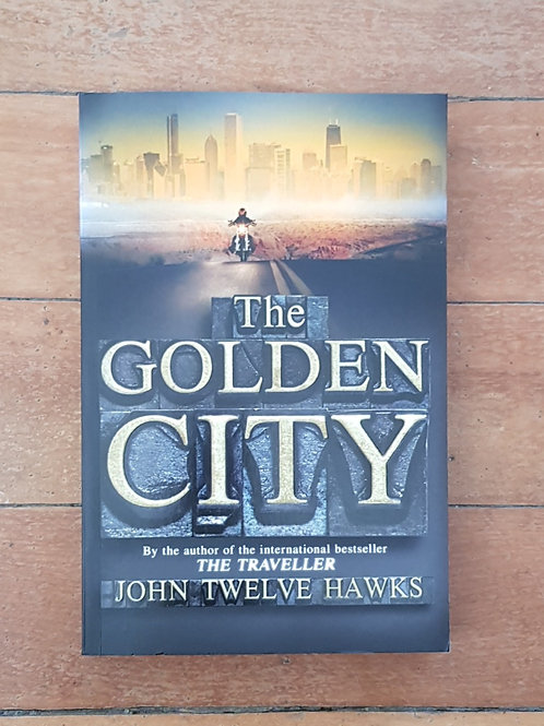The Golden City (Fourth Realm #3) by John Twelve Hawks (soft cov, v.good cond)