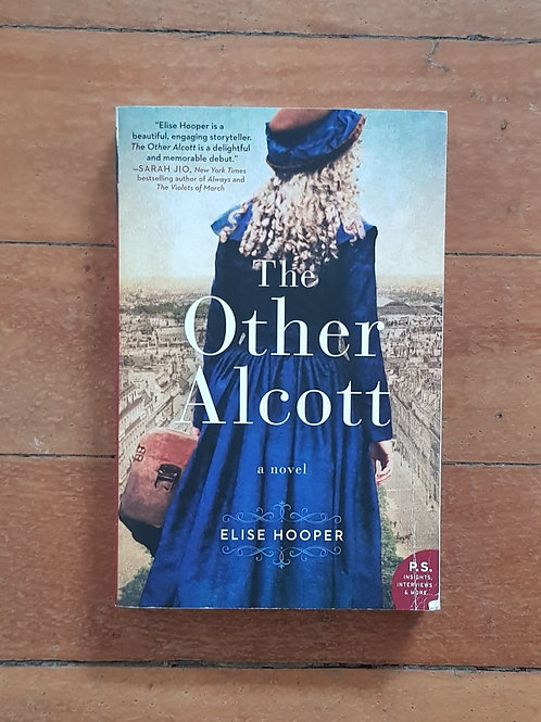 The Other Alcott by Elise Hooper (soft cover, good condition)
