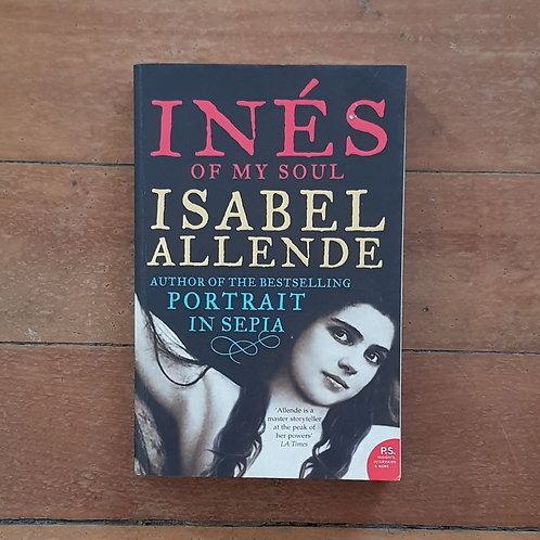Ines of My Soul by Isabel Allende (soft cover, good condition)