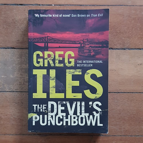 The Devil's Punchbowl (Penn Cage #3) by Greg Iles (soft cover, good condition)