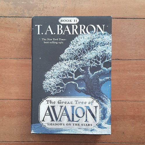 Shadows on the Stars (the greaat tree of avalon)  by T.A. Barron (hard cover)