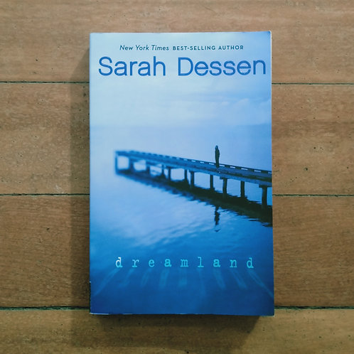 Dreamland by Sarah Dessen (soft cover, good condition)