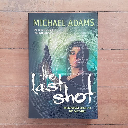 The Last Shot (The Last Trilogy #2) by Michael Adams (soft cover, v.good cond)
