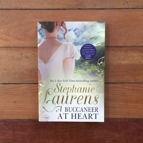 A Buccaneer at Heart by Stephanie Laurens (soft cover, very good condition)