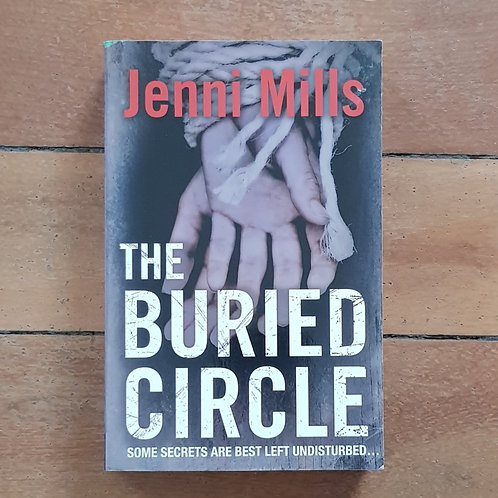 The Buried Circle by Jenni Mills (soft cover, good condition)