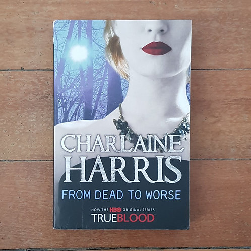 From Dead to Worse by Charlaine Harris (soft cover, good condition)