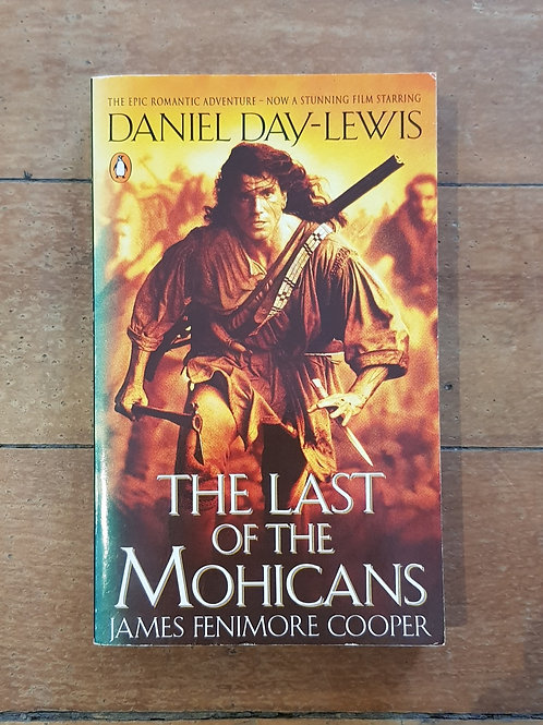 The Last of the Mohicans by James Fenimore Cooper (soft cover, good condition)