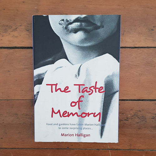 The Taste of Memory by Marion Halligan (soft cover, good condition)