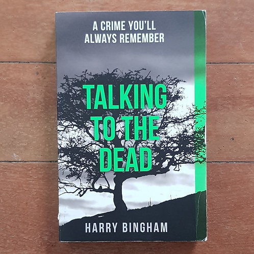 Talking to the Dead by Harry Bingham (soft cover, good condition)