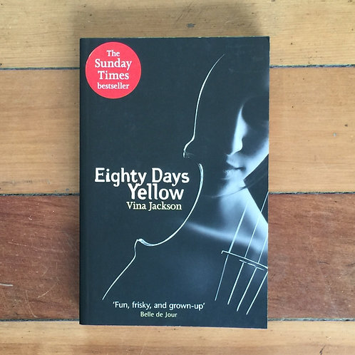 Eighty Days Yellow by Vina Jackson (soft cover, very good condition)
