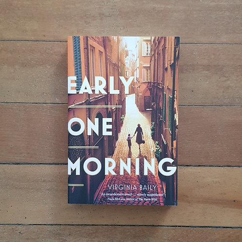 Early One Morning by Virginia Baily (soft cover, very good condition)