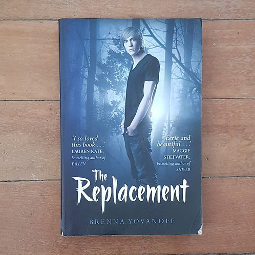 The Replacement by Brenna Yovanoff (soft cover, fair condition)