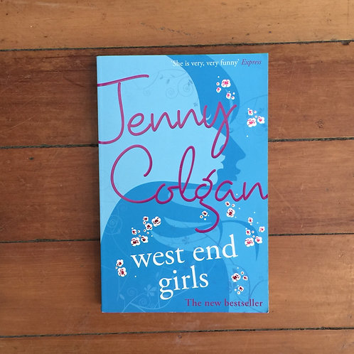 West End Girls by Jenny Colgan (soft cover, good condition)