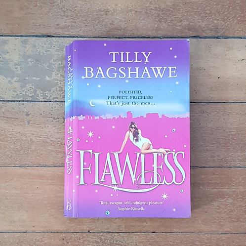 Flawless by Tilly Bagshawe (soft cover, good condition)