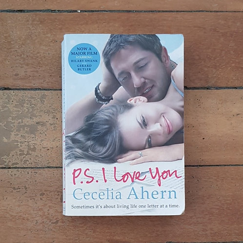 P.S. I Love You by Cecelia Ahern (soft cover, fair condition)