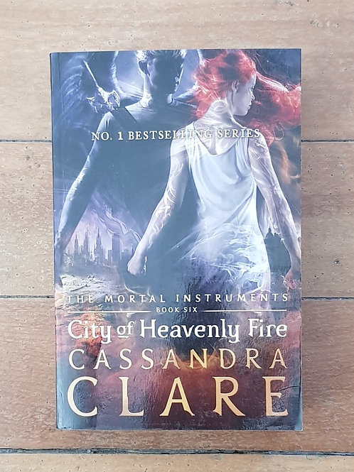City of Heavenly Fire (The Mortal Instruments #6) by Cassandra Clare (soft, good