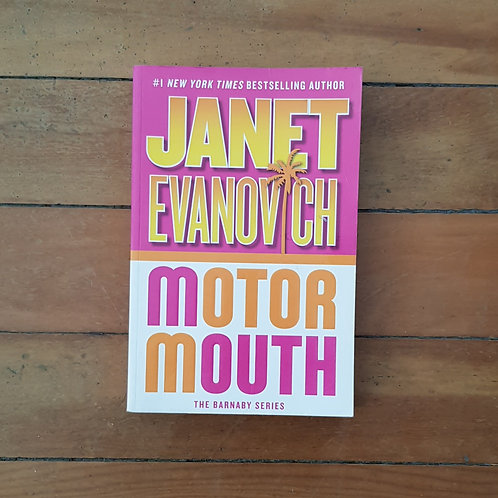 Motor mouth by Janet Evanovich (soft cover, good condition)
