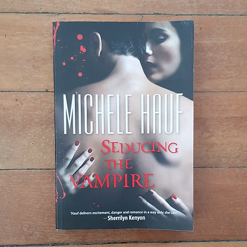 Seducing the Vampire by Michele Hauf (soft cover, v.good condition)