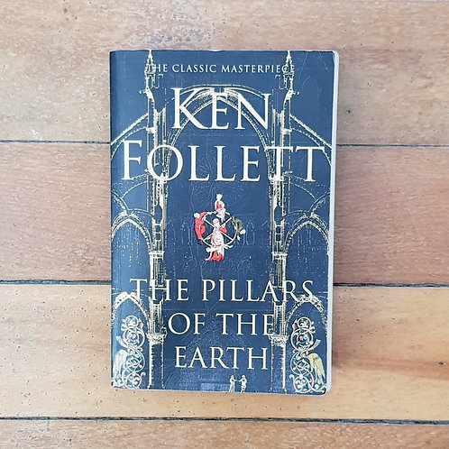 The Pillars of the Earth by Ken Follett (soft cover, fair condition)