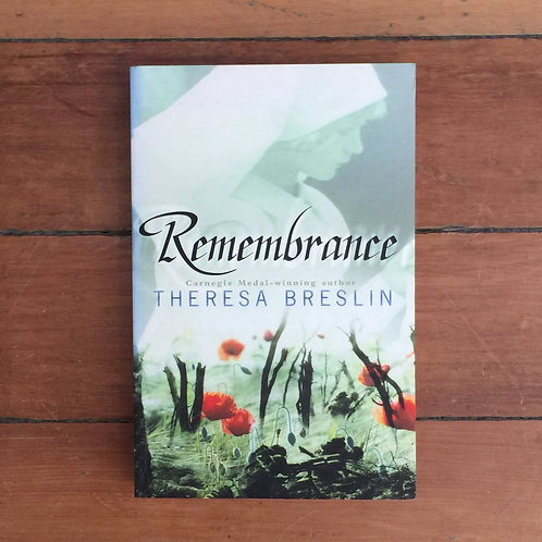 Remembrance by Theresa Breslin (soft cover, great condition)