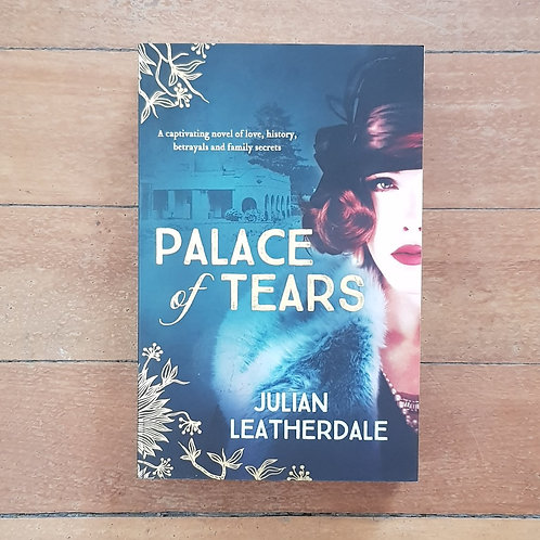 Palace of Tears by Julian Leatherdale (soft cover, very good condition)