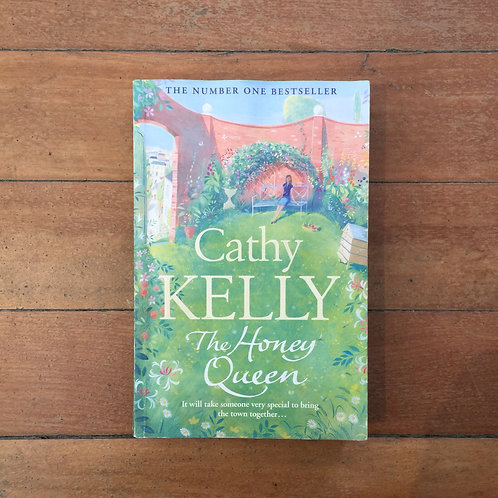 The Honey Queen by Cathy Kelly (soft cover, good condition)