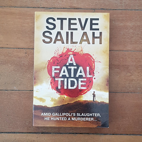 A Fatal Tide by Steve Sailah (soft cover, v.good condition)