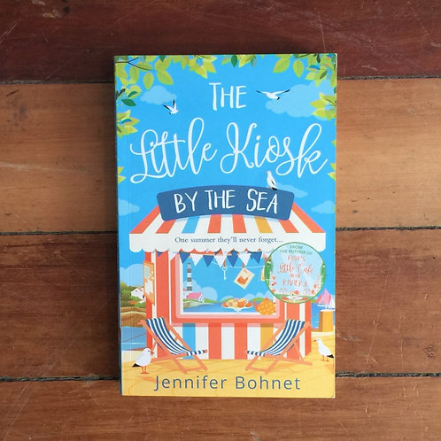 The Little Kiosk by the Sea by Jennifer Bohnet (soft cover, great condition)