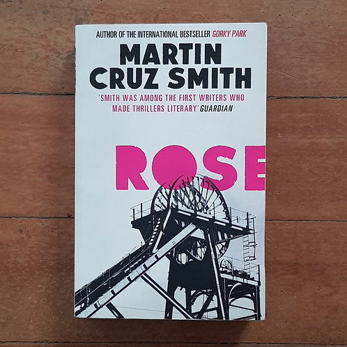 Rose by Martin Cruz Smith (soft cover, good condition)
