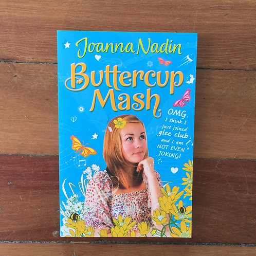 Buttercup Mash by Joanna Nadin (soft cover, very good condition)