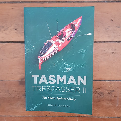 Tasman Trespasser II by Shaun Quincey (soft cover, v.god condition)