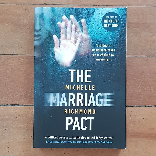 The Marriage Pact by Michelle Richmond (soft cover, excellent condition)