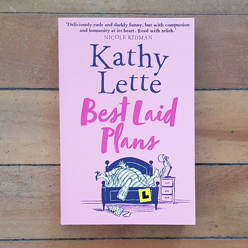 Best Laid Plans by Kathy Lette (soft cover, very good condition)
