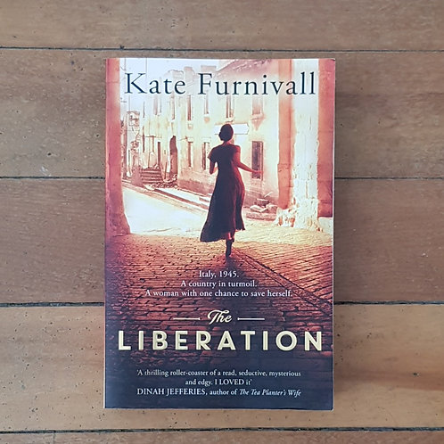 The Liberation by Kate Furnivall (soft cover, good condition)