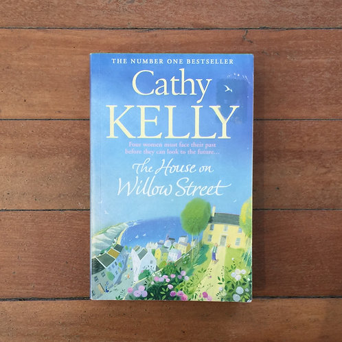 The House on Willow  Street by Cathy Kelly (sc, fair condition)