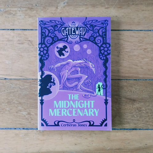 The Midnight Mercenary (The Gateway #3) by Cerberus Jones (soft, good)